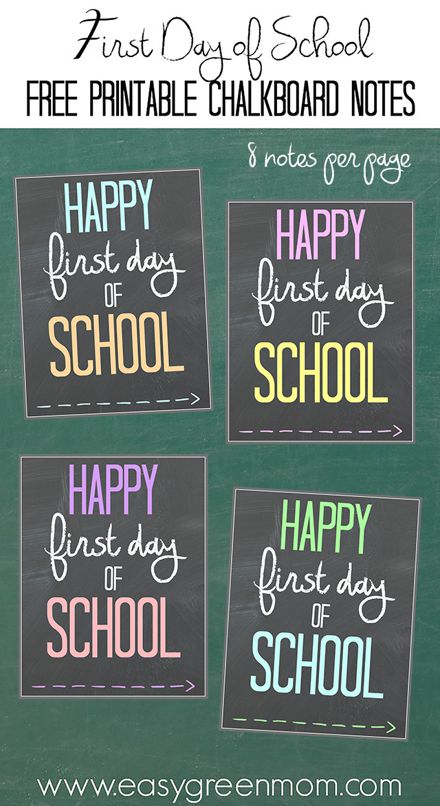 ... set of printable chalkboard notes to use on the first day of school